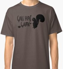 The Hunter Has Game Classic T-Shirt