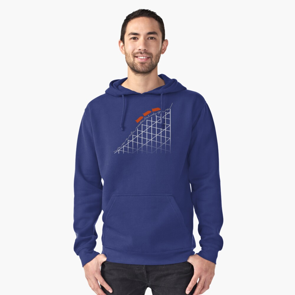 I'm On a Roller Coaster That Only Goes Up (Orange Cars) Pullover Hoodie Front