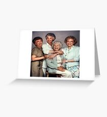 The Golden Girls Greeting Card