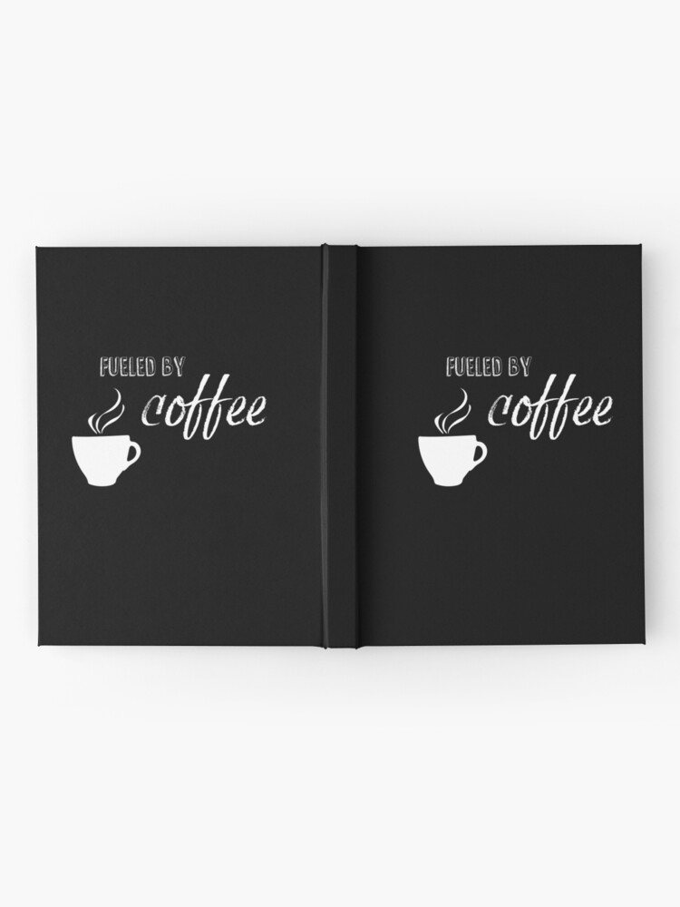 Alternate view of Fueled by coffee Hardcover Journal