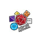Polyhedral Pals - Rollin With My Homies - D20 Gaming Dice by whimsyworks