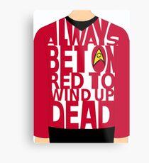 Always bet on red Metal Print