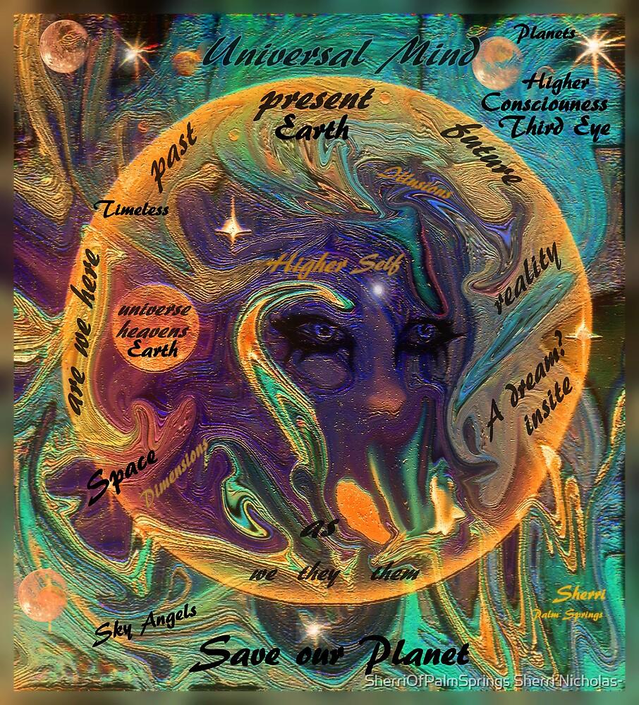 EARTHDAY CONSCIOUSNESS by SherriOfPalmSprings Sherri Nicholas-