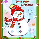 LET IT SNOW by Judy Mastrangelo