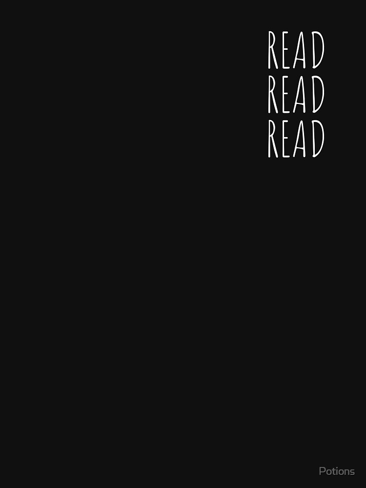 Read, Read, Read! (White, Small) by Potions