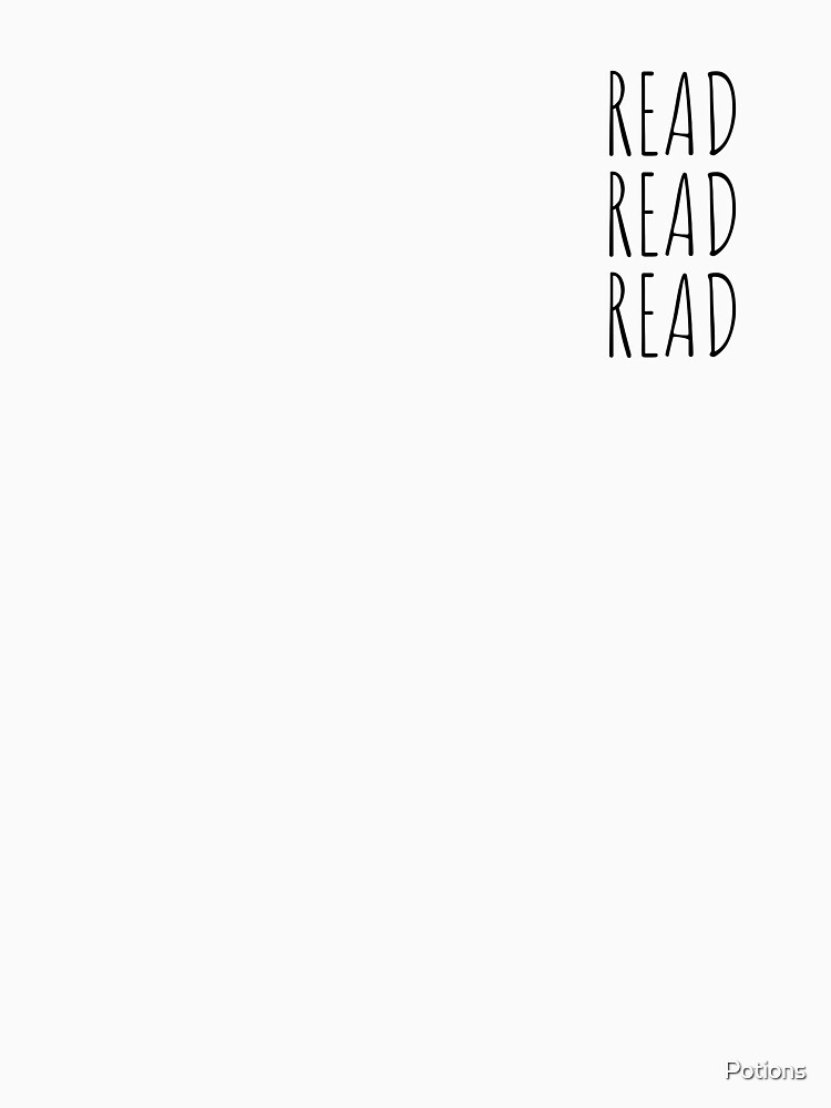 Read, Read, Read! (Black, Small) by Potions