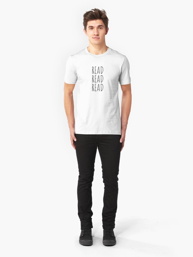 Alternate view of Read, Read, Read! (Black, Large) Slim Fit T-Shirt