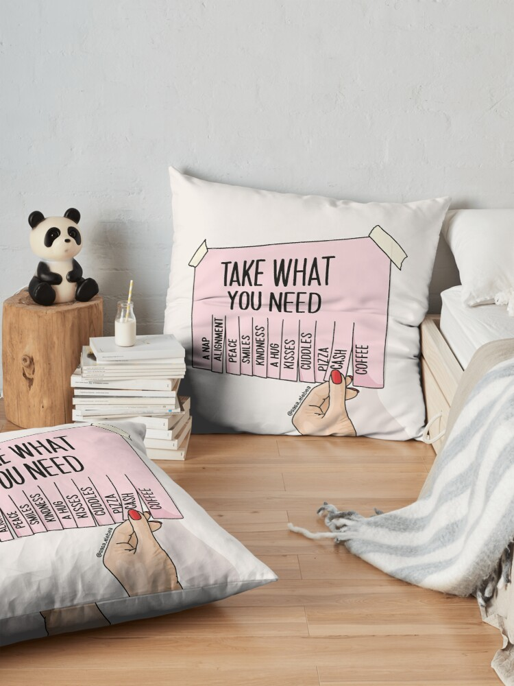 Alternate view of Take what you need by Sasa Elebea Floor Pillow