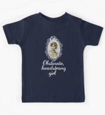 Obstinate, headstrong girl Kids T-Shirt