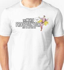 The Mighty Procrastinator T-Shirt