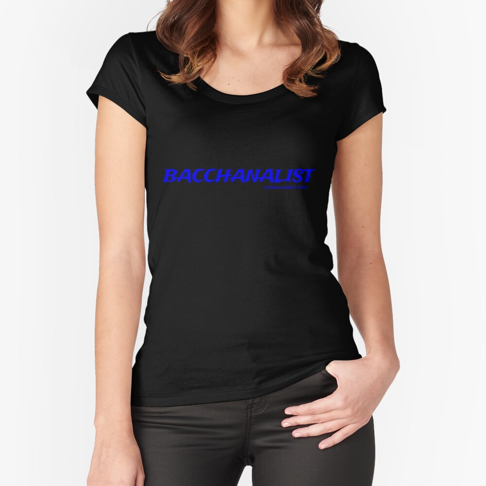 Bacchanalist Caribbean Carnival - Blue Font Fitted Scoop T-Shirt