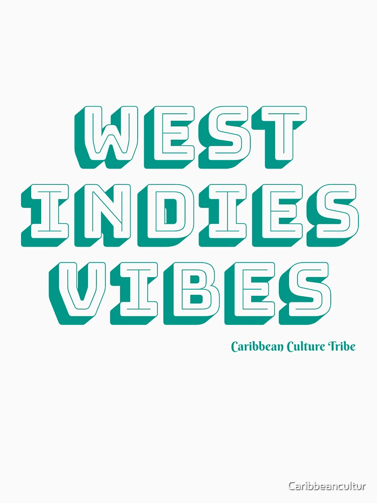 West Indies Vibes by Caribbeancultur
