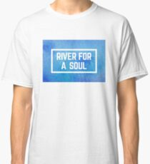 river for a soul watercolour Classic T-Shirt
