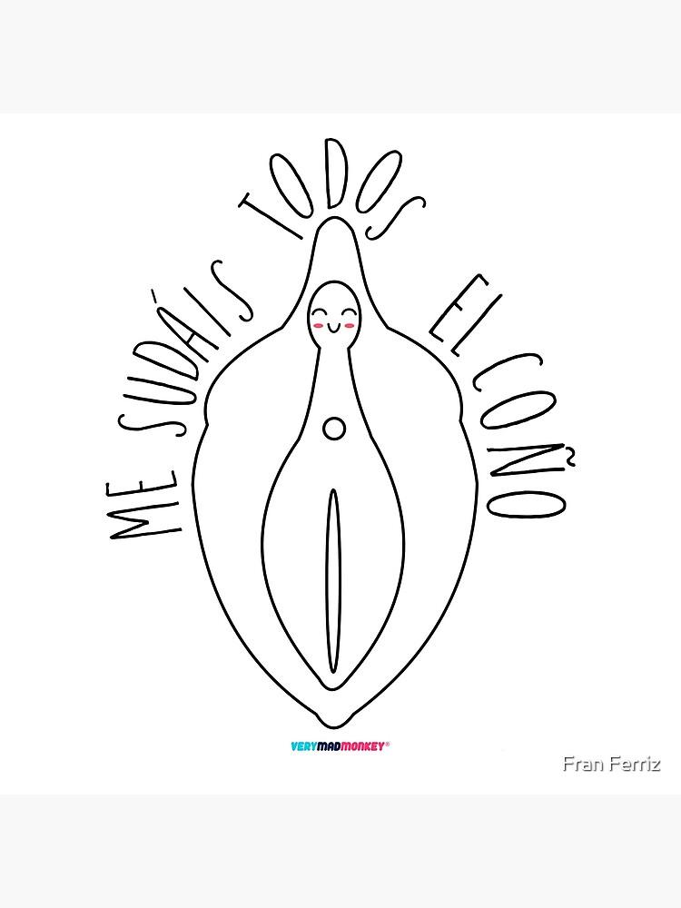 Me sudáis el chirri by Fran Ferriz de FranFerriz