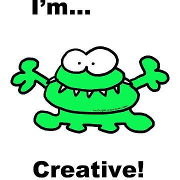 Gurgle...I'm Creative! by dsabin2000