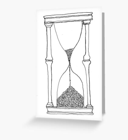 time is running out... Greeting Card