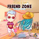FRIEND ZONE Jackel & JLM by PlayRecords