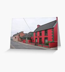 Dingle town in the off season Greeting Card