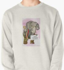Ageism: The Elephant in the Room Pullover Sweatshirt