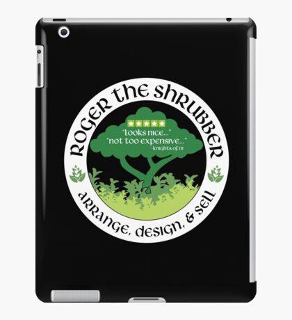 Roger the Shrubber iPad Case/Skin