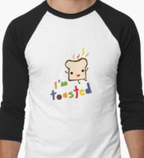 I'm Toasted Men's Baseball ¾ T-Shirt