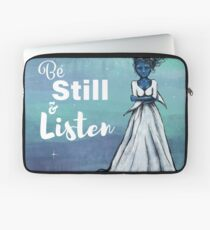 Be Still and Listen Laptop Sleeve