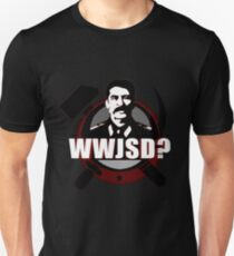 What Would Josef Stalin Do? Unisex T-Shirt