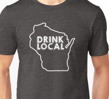 Wisconsin Drink Local Beer White Unisex T-Shirt