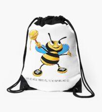 If Bees die, so do Humans! Drawstring Bag