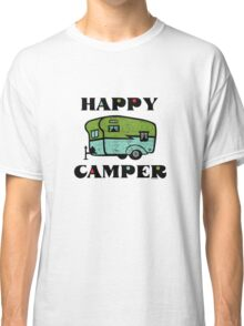 Happy Camper Classic T-Shirt