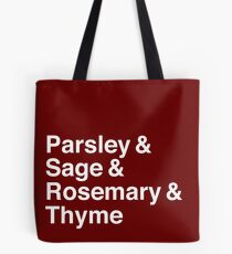 Parsley & Sage & Rosemary & Thyme (white) Tote Bag