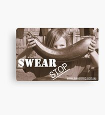 Swear Stop! Canvas Print