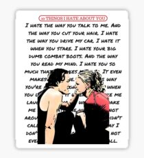 Ten Things I Hate About You Poem Sticker