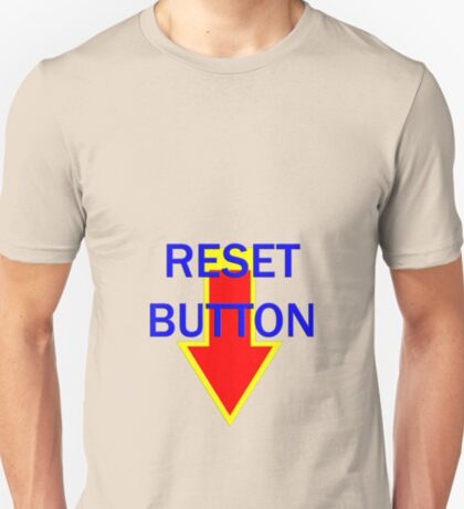 reset button T-Shirt