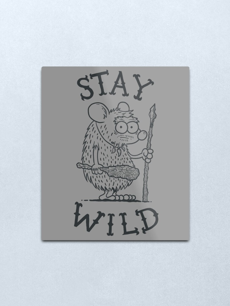 Alternate view of Stay Wild Metal Print