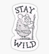 Stay Wild Glossy Sticker