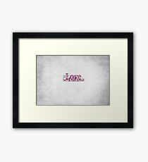 Only Love Is Real Framed Print