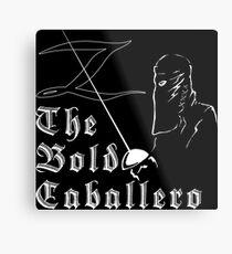 Zorro - The Bold Caballero Metal Print