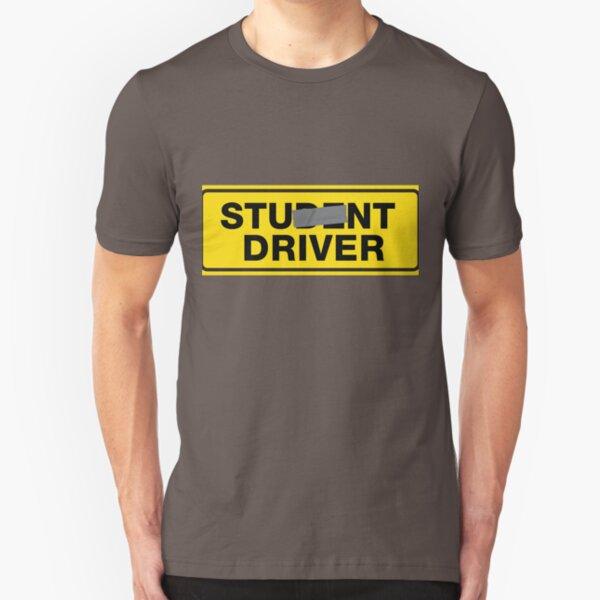 Stunt Driver Not Student Driver  Slim Fit T-Shirt