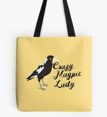 Crazy Magpie Lady Tote Bag