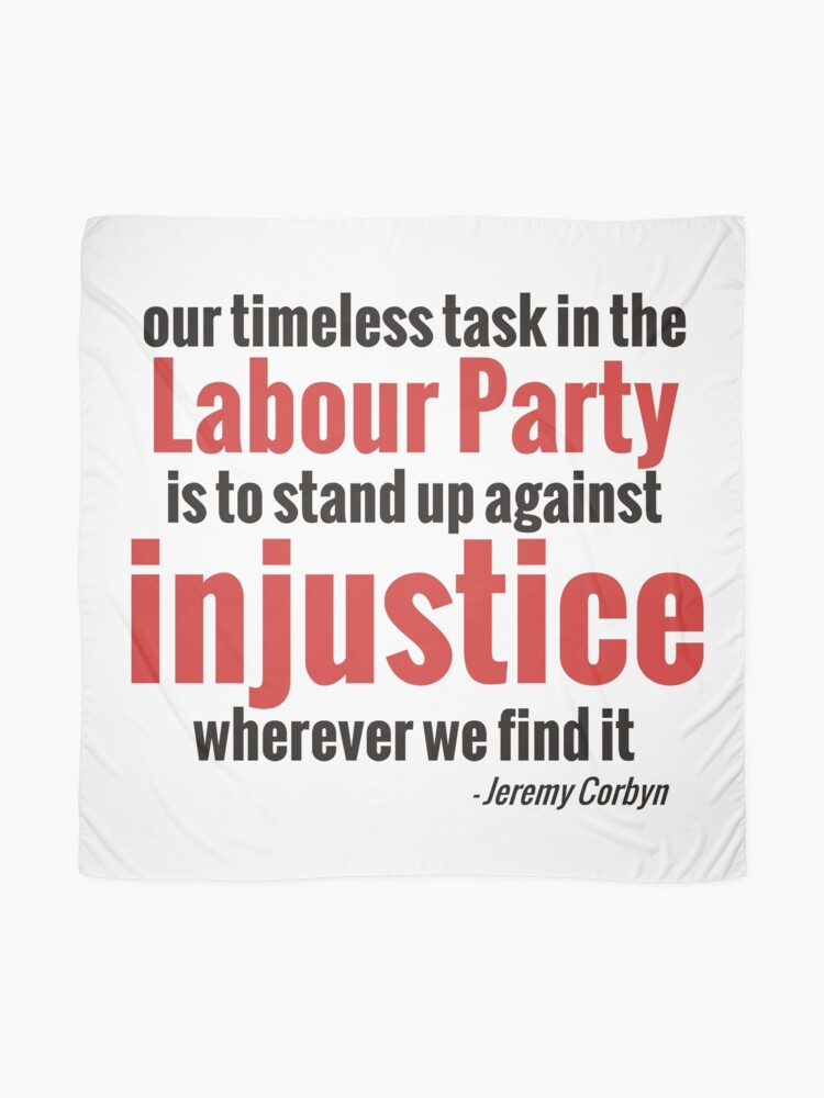 Alternate view of Stand up Against Injustice - Corbyn Scarf