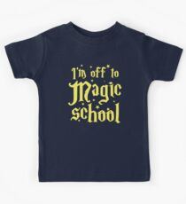 I'm off the MAGIC SCHOOL Kids Tee