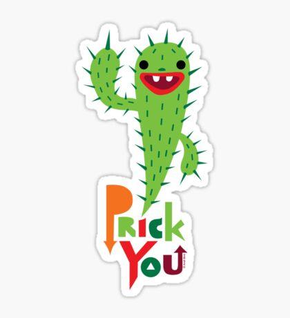 Prick You Sticker