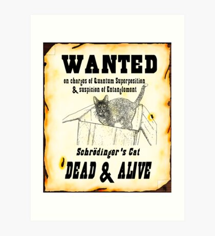WANTED: Dead and Alive Art Print
