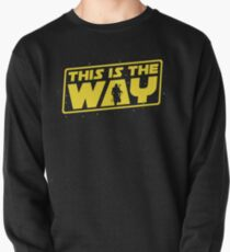This is the Way Pullover Sweatshirt