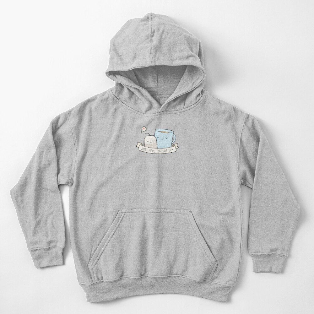 Just Here For The Tea Kids Pullover Hoodie