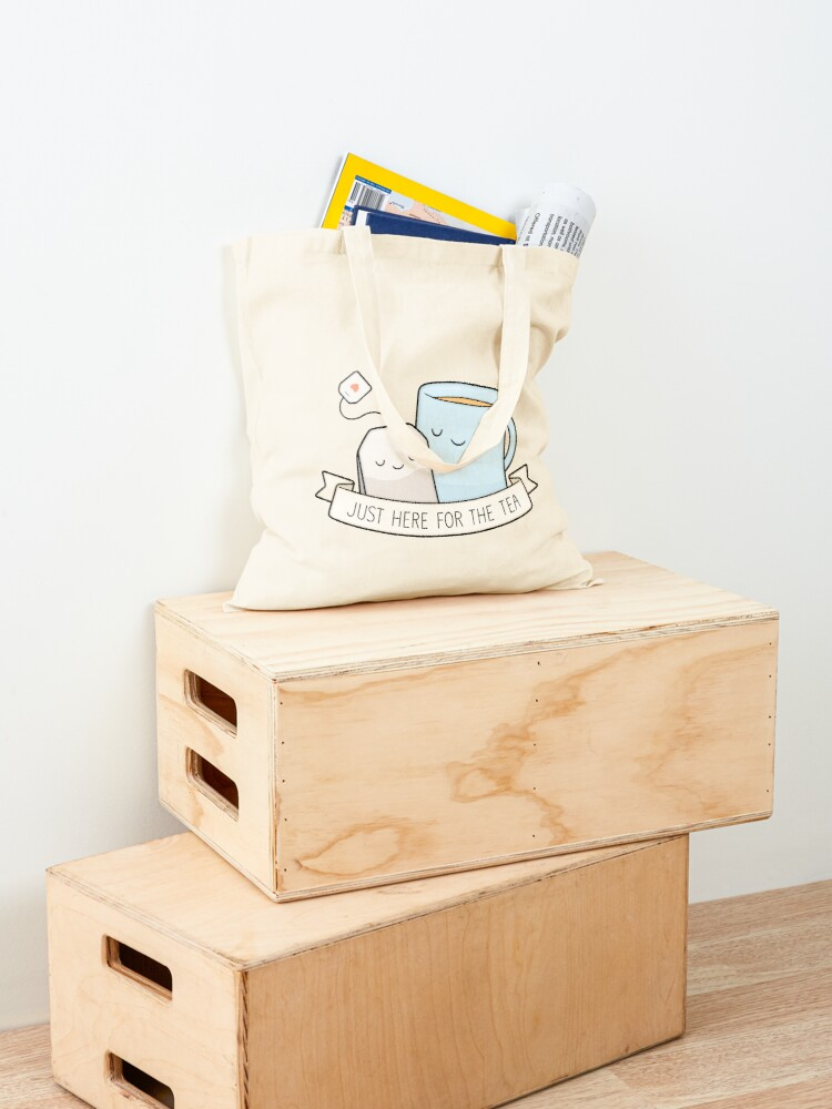 Alternate view of Just Here For The Tea Tote Bag