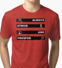 ALWAY$ $TRIVE AND PRO$PER Tri-blend T-Shirt