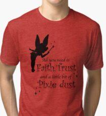 Alles was du brauchst ist Glaube, Vertrauen und ein bisschen Pixie Dust Vintage T-Shirt