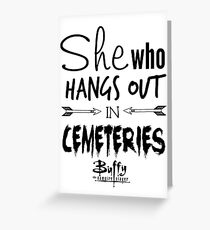 She Who Hangs Out in Cemeteries (Black) Greeting Card